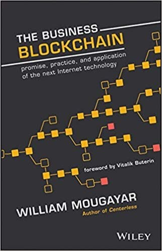 the business blockchain book talks about the importance of the blockchain and its economic potential